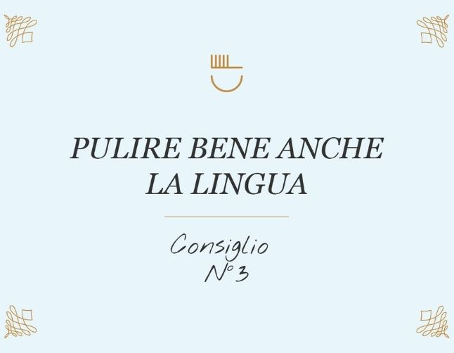 Pulire bene anche la lingua – Consiglio 3 di 10